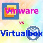 VmwareとVirtualboxではどちらがレスポンスが上?。低スペックでもとりあえず使える最近のVM